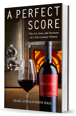 A Perfect Score: The Art Soul, and Business of a 21st-Century Winery Book Review