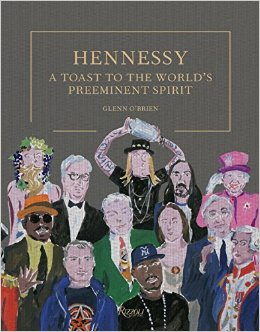 Bruja On Books: Hennessy: A Toast To The World's Preeminent Spirit