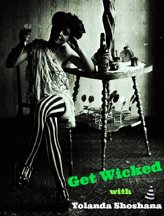 Get Wicked With Yolanda Shoshana