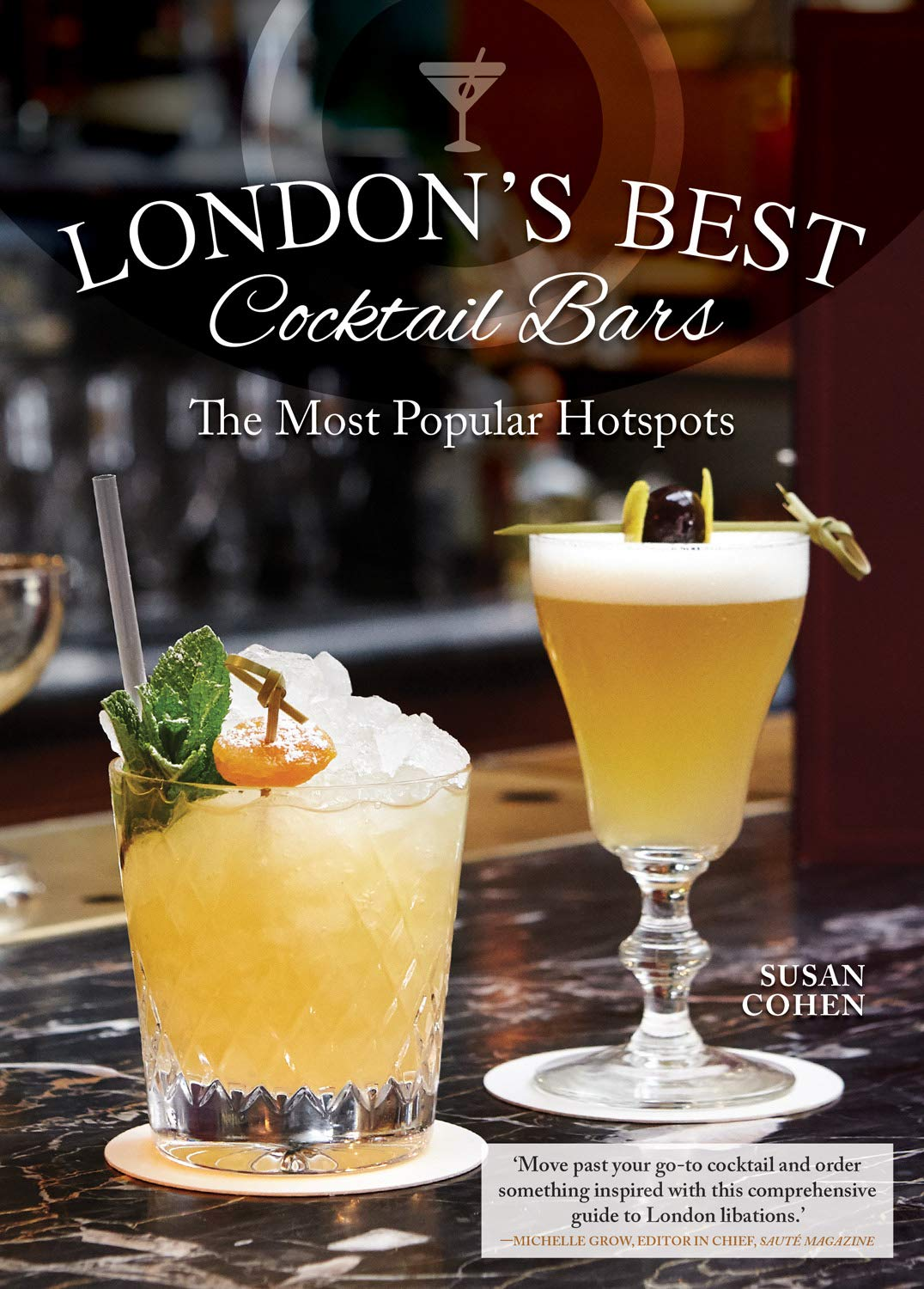 Bruja On Books: London's Best Cocktail Bars- The Most Popular Hotspots